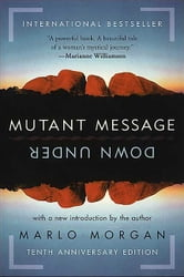 Mutant Message Down Under ebook by Marlo Morgan