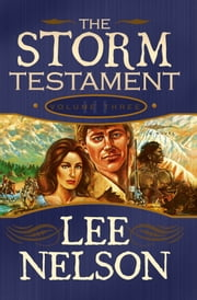 The Storm Testament Volume 3 ebook by Lee Nelson