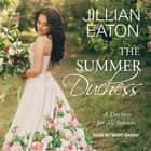 The Summer Duchess audiobook by Jillian Eaton