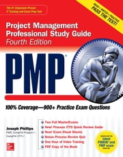 PMP Project Management Professional Study Guide, Fourth Edition ebook by Joseph Phillips
