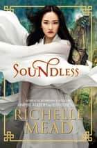 Soundless 電子書 by Richelle Mead
