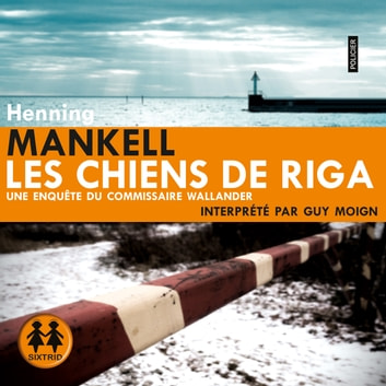 Les chiens de Riga audiobook by Henning Mankell