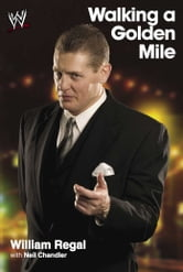 Walking a Golden Mile ebook by William Regal