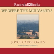 We Were the Mulvaneys audiobook by Joyce Carol Oates