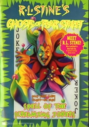 Spell of the Screaming Jokers ebook by R.L. Stine