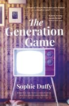 The Generation Game ebook by Sophie Duffy