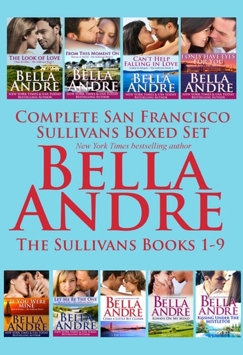 Complete San Francisco Sullivans Boxed Set Books 1-9 ebook by Bella Andre