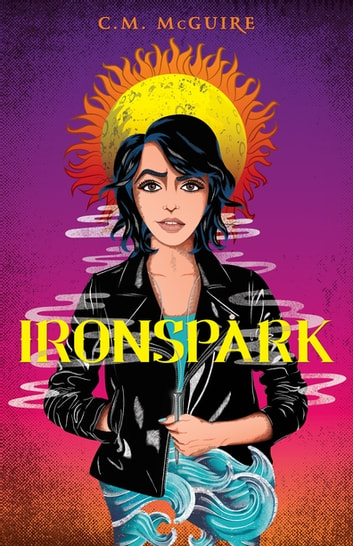 Ironspark ebook by C.M. McGuire