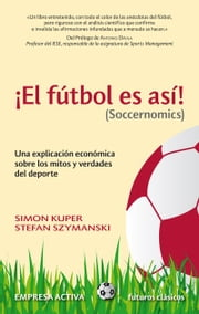 El fútbol es así ebook by Kobo.Web.Store.Products.Fields.ContributorFieldViewModel