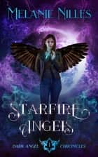 Starfire Angels eBook by Melanie Nilles