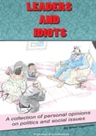 Leaders and Idiots ebook by Brian Ligomeka Sr