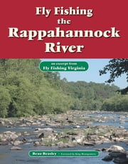 Fly Fishing the Rappahannock River - An Excerpt from Fly Fishing Virginia ebook by Beau Beasley,King Montgomery