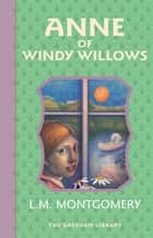Anne of Windy Willows - The fourth Avonlea book ebook by Lucy Maud Montgomery