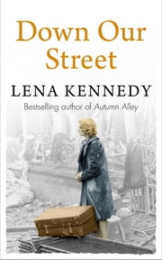 Down Our Street ebook by Lena Kennedy