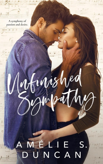 Unfinished Sympathy - Absolution, #1 ebook by Amélie S. Duncan