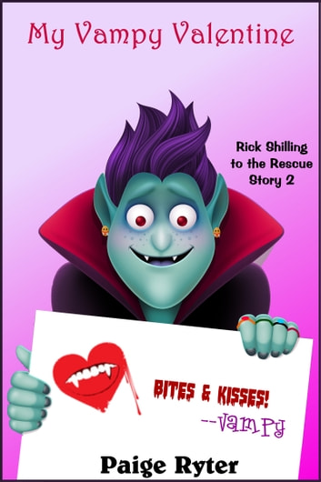 My Vampy Valentine ebook by Paige Ryter