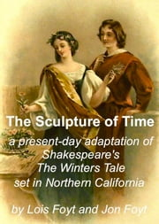 The Sculpture of Time ebook by Jon Foyt