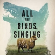 All the Birds, Singing audiobook by Evie Wyld