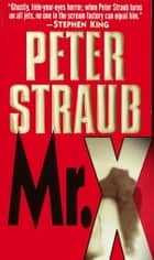 Mr. X - A Novel ebook by