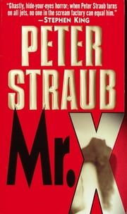 Mr. X ebook by Peter Straub