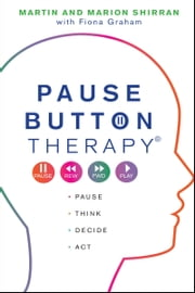 Pause Button Therapy® ebook by Martin Shirran