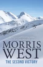 The Second Victory ebook by Morris West