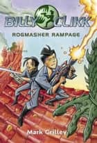 Rogmasher Rampage ebook by Mark Crilley