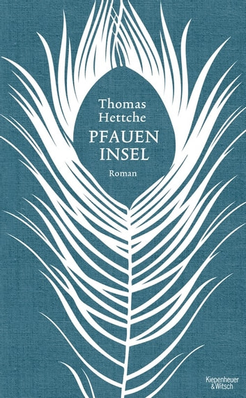 Pfaueninsel - Roman ebook by Thomas Hettche
