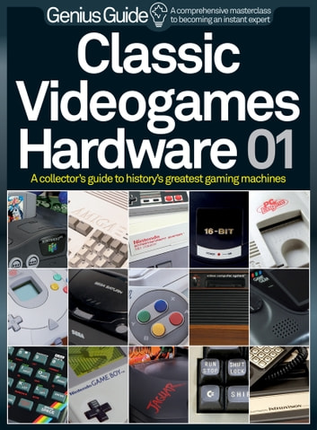 Classic Videogame Hardware Genius Guide ebook by Imagine Publishing