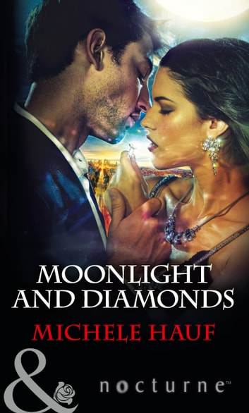 Moonlight and Diamonds (Mills & Boon Nocturne) ebook by Michele Hauf