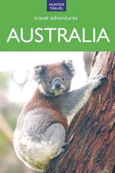 Australia Travel Adventures ebook by Holly Smith