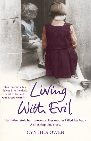 Living With Evil ebook by Cynthia Owen