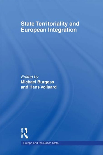 State Territoriality and European Integration ebook by