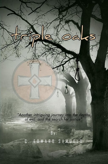 Triple Oaks ebook by C. Edward Samuels