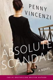 An Absolute Scandal - A Novel ebook by Penny Vincenzi