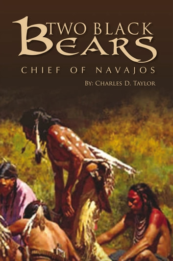 TWO BLACK BEARS ebook by Charles D. Taylor