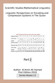 Linguistic Perspectives on Encoding and Compression Systems in the Quran ebook by Al-Amin Ali Hamad