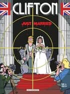 Clifton - Tome 23 - Just Married ebook by Zidrou, Turk