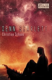Zenn Scarlett ebook by Christian Schoon
