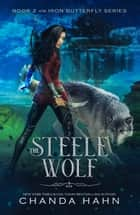 The Steele Wolf ebook by