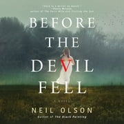 Before the Devil Fell audiobook by Neil Olson