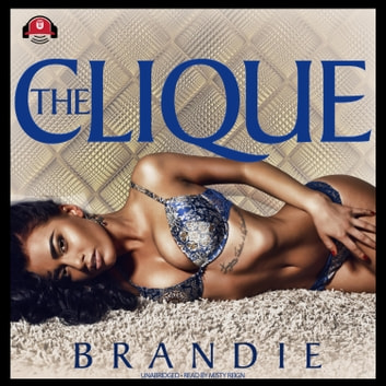 The Clique audiobook by Brandie