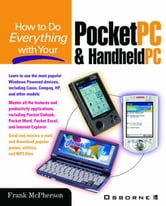How to Do Everything with Your Pocket PC and Handheld PC ebook by McPherson, Frank