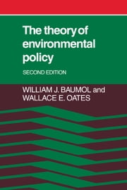 The Theory of Environmental Policy ebook by William J. Baumol,Wallace E. Oates