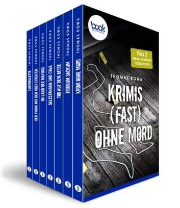 Krimis (fast) ohne Mord - 7 booksnacks in einem Band - mit zwei neuen Stories exklusiv eBook by Thomas Kowa