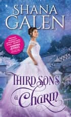 Third Son's a Charm ebook by Shana Galen
