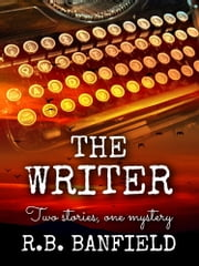 The Writer ebook by RB Banfield