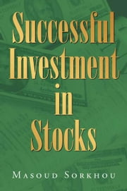 Successful investment in stocks ebook by Masoud Sorkhou