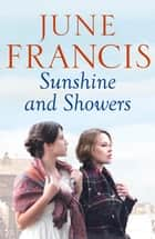 Sunshine and Showers ebook by June Francis