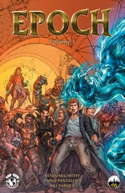 Epoch Vol. #1 ebook by Kevin McCarthy, Paolo Pantalena, Paolo Barbieri, Troy Peteri, Jorge Fares, Bill Farmer
